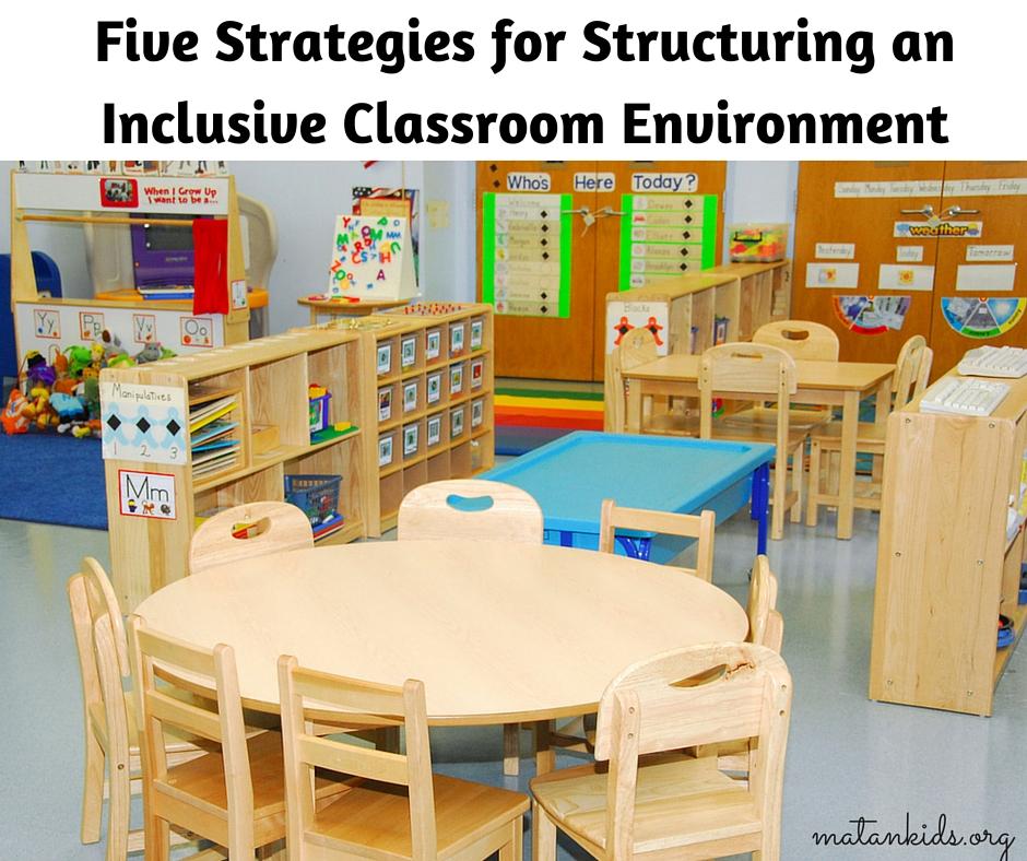 Classroom Environment Design Theory ~ Inclusive classroom matan